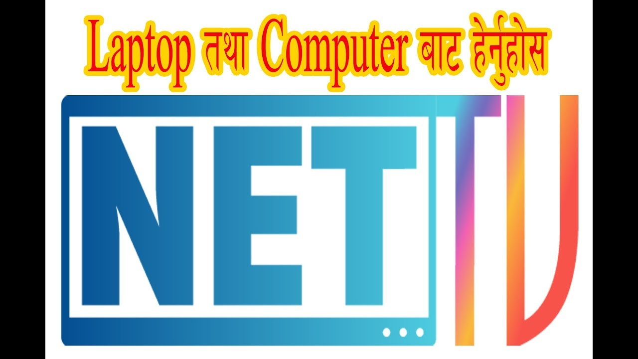 Watch NET TV NEPAL on Windows PC