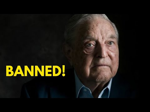 George Soros Now BANNED From 6 Nations!!!