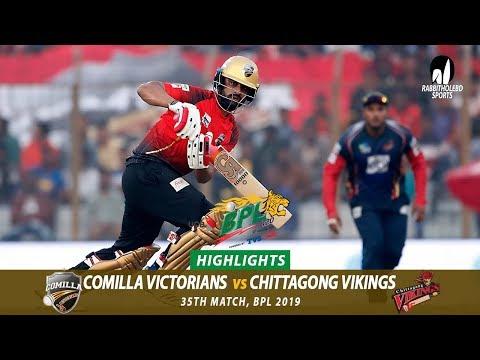 Chittagong Vikings vs Comilla Victorians Highlights || 35th Match || Edition 6 || BPL 2019