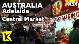 【K】Australia Travel-Adelaide[호주 여행-애들레이드]센트럴 마켓/Market/Fruit/Wild Animal/Kangaroo meat/restaurant