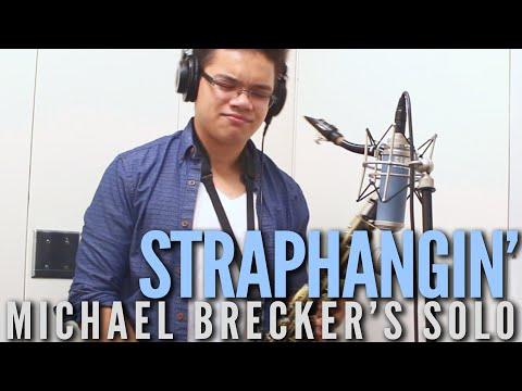 Straphangin' - Michael Brecker Solo Transcription