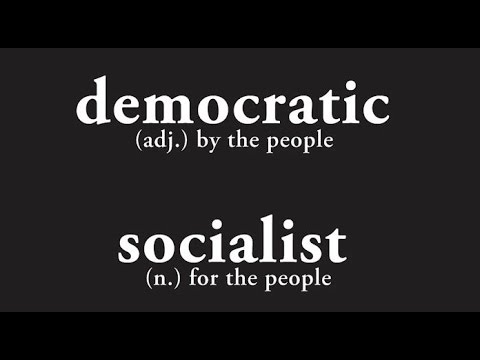 What is Democratic Socialism? And WHy Bernie Sanders?