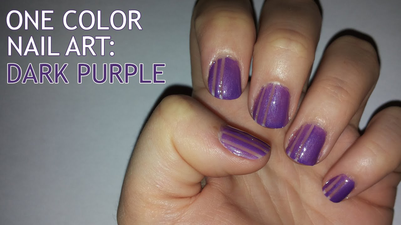 One Color Nail Art Dark Purple Youtube