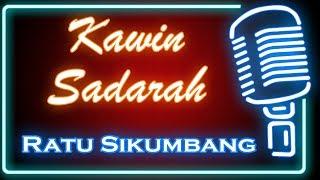 Kawin Sadarah (Karaoke Minang) ~ Ratu Sikumbang