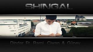Gambar cover Dindar ft. Rami, Ciwan & Güney - SHINGAL (Official HD Video)