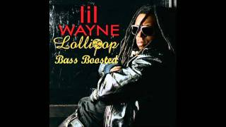 Lil Wayne - Lollipop Ft. Static (BASS BOOSTED) HD 1080p