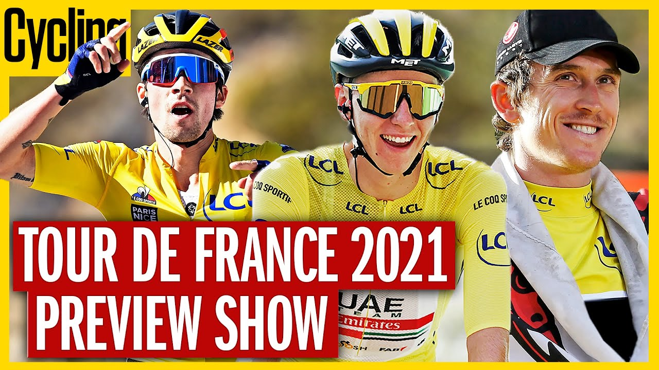 Who's Going To Win The 2021 Tour De France?   Preview Show   Cycling Weekly