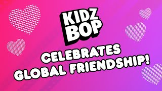 KIDZ BOP Celebrates Global Friendship [40 Minutes]