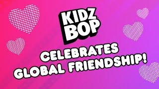 KIDZ BOP Celebrates Global Friendship [40 Minutes]