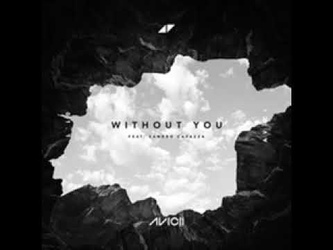 Without you - Avicii (10 hour version)