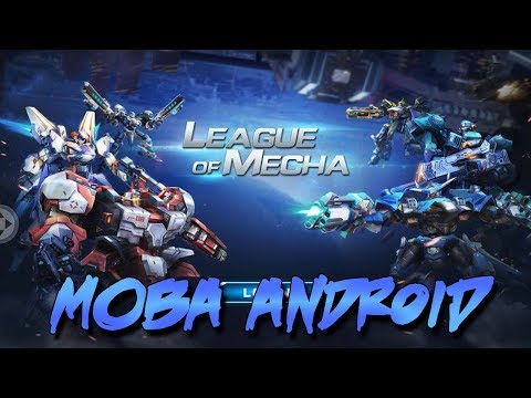 Game MOBA Versi Robot di Android - League of Mecha Gameplay [ MOBA + TPS ]