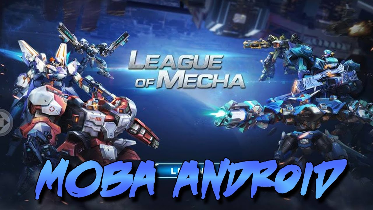 Game Moba Versi Robot Di Android League Of Mecha Gameplay Moba Tps