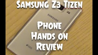 Samsung Z3 Tizen Hands on Review, Features, Camera and India Price