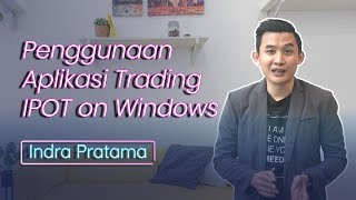 #3 Penggunaan Aplikasi Trading IPOT on Windows