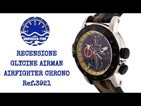 Glycine Airman Airfighter Ref.3921- Review ITA