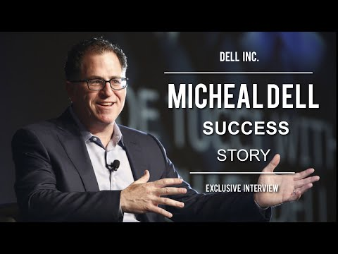 Exclusive Interview with Michael S.Dell - Founder Dell Inc