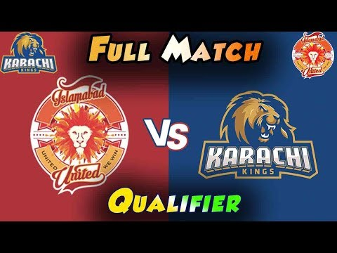 Full Match | Karachi Kings Vs Islamabad United  | Qualifier | 18 March | HBL PSL 2018