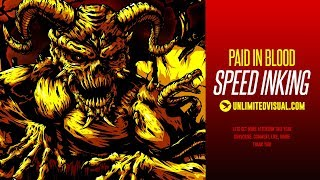 Speed Inking - Paid In Blood Demon (Unlimited Visual)
