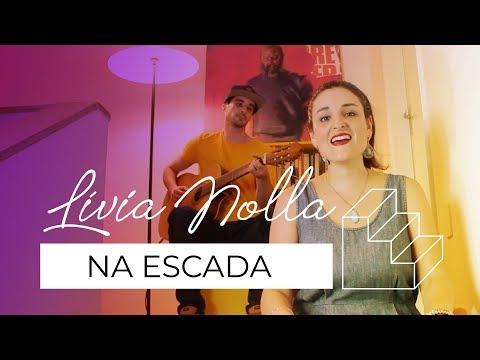 Lívia Nolla - Na Escada - Ep5 - Viver
