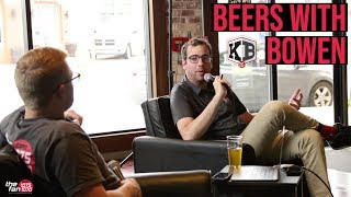 1st Ever Beers With Kevin Bowen