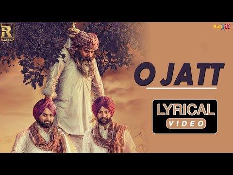 O Jatt - Lyrical Video 2018 | Rami Randhawa & Prince Randhawa | Ramaz Music