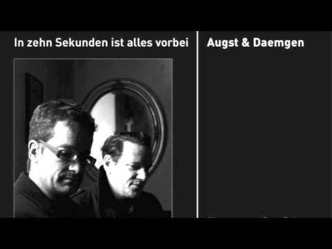 AUGST & DAEMGEN - Die großen weißen Vögel