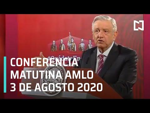 Conferencia matutina AMLO/ 3 de Agosto 2020