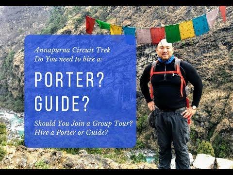 Porter, Guide Advice for Annapurna Circuit - Do You Need One?