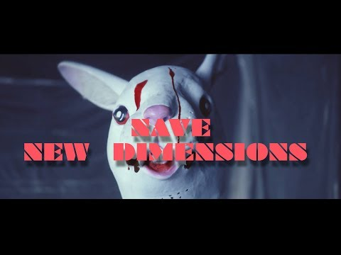 """NAVE - """"New Dimensions"""""""