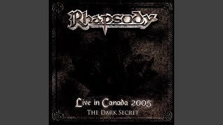 Provided to YouTube by CDBaby The Dark Secret · Rhapsody Live in Ca...