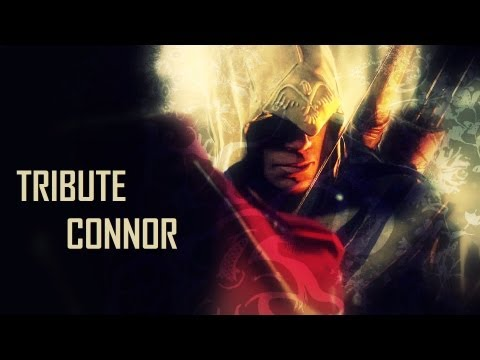 Assassin's Creed 3 - Tribute to Connor [Vost FR] (Spoiler)