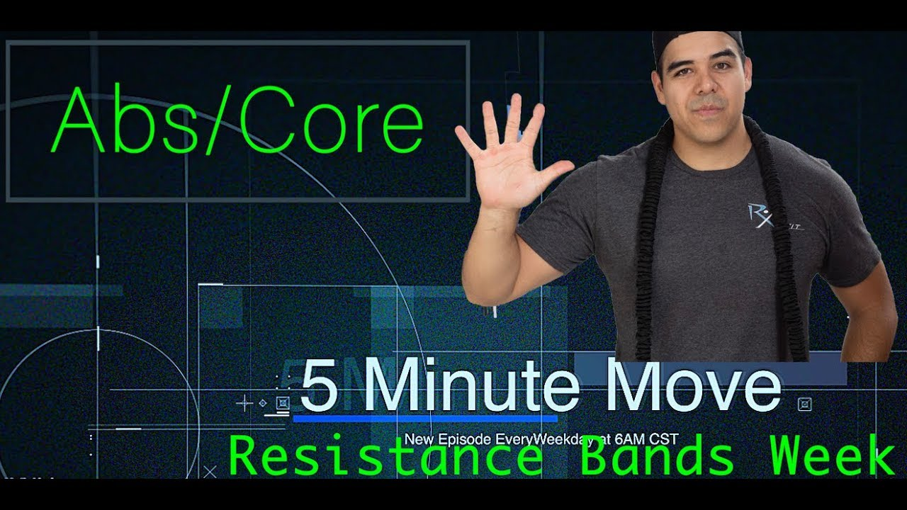 Abs/Core - Exercise Bands - 5 Minute Move - Thursday