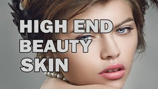 High end industry Beauty and Skin Retouching Techniques HD