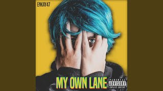 Provided to YouTube by CDBaby Lost in Time · Enkay47 My Own Lane ℗ ...