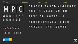 Gender Based Violence And Migration In Times Of Covid-19. Perspectives From Across The Globe.