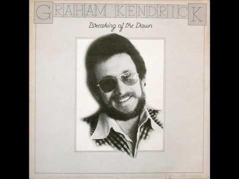 Breaking Of The Dawn (1976) - Graham Kendrick (Full Album)