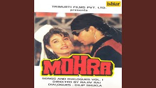 Mohra, Pt..1, Songs & Dialogues - 1