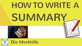 How to write a summary - Wie schreibe ich eine Zusammenfassung im Englischen?