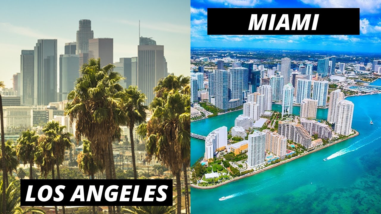 Living In Los Angeles Vs Miami The Tale Of 2 Ridiculous Cities Youtube