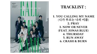 GOT7 (갓세븐) - Call My Name PART 1 [FULL ALBUM PLAYLIST]