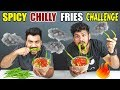 Spicy Chilli French Fries Eating Challenge Spicy Food Challenge Food Challenge In India Ep 90 mp3
