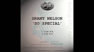 Grant Nelson - So Special (Club Mix)