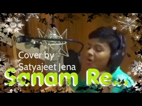 sanam-re-satyajeet-jena(studio-version)-|-arijit-singh-|-male-version-|-cover-song
