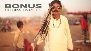 Behind the scenes of Cobra Gypsies - Bonus