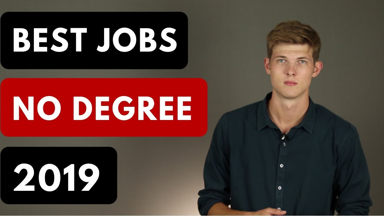 Best College Degrees 2019 9 Highest Paying Jobs Without A College Degree (2019)   YouTube