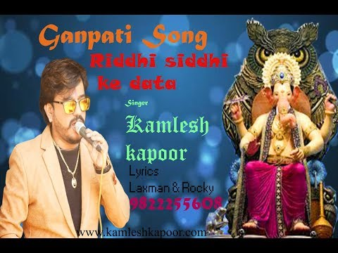 Mere Rashke Qamar Ganpati New Song Riddi Siddi Ke Datta Kamlesh Kapoor