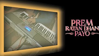 Prem Ratan Dhan Payo-Instrumental