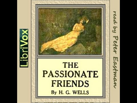 The Passionate Friends: A Novel by H. G. WELLS Audiobook - Chapter 12 - Peter Eastman