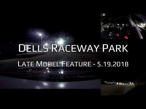 Dells Raceway Park :: Late Model Feature - 5.19.2018