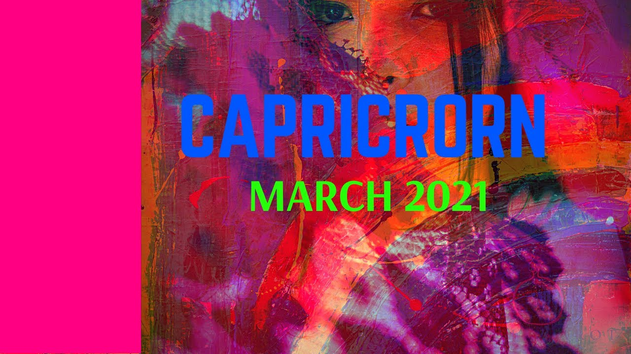 Capricorn March 2021 (Independence) Tarot  Reading